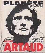 Magazine Planète Plus  - Antonin Artaud - L'homme et son message -  02/1971