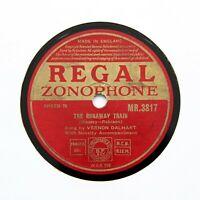 """VERNON DALHART """"The Runaway Train"""" (E+) REGAL ZONOPHONE MR-3817 [78 RPM]"""
