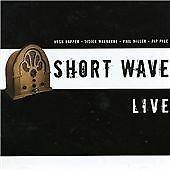 Short Wave – Live (2005)  CD  NEW/SEALED  SPEEDYPOST