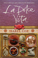 LA DOLCE VITA ISABEL COE A SWISS-ITALIAN FAMILY'S PASSION FOR CHOCOLATE BOOK B4