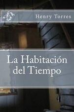 Antología de Máscaras: La Habitación Del Tiempo by Henry Torres (2014,...
