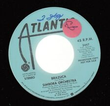 Soul Funk Promo NM! 45 SIMBORA ORCHESTRA Brazuca on Atlantic (promo)