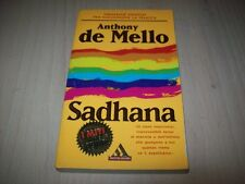 ANTHONY DE MELLO:SADHANA I MITI MONDADORI 1998 32 ESERCIZI RAGGIUNGERE FELICITà