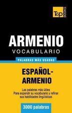 Vocabulario Español-Armenio - 3000 Palabras Más Usadas by Andrey Taranov...