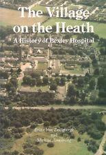 HISTORY of BEXLEY HOSPITAL heath mental asylum psychiatric london gt hine