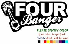 Four Banger Funny Vinyl Decal Sticker Car Window laptop tablet truck netbook 7""