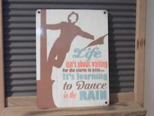 FABULOUS RETRO METAL WALL SIGN PLAQUE *LIFE - LEARNING TO DANCE IN THE RAIN*