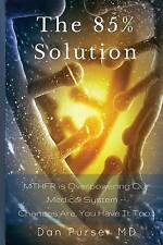 NEW The 85% Solution by Dan Purser MD