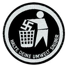 Gegen Nazis - Halte Deine Umwelt sauber- Patch Aufnäher