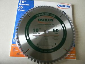 """Oshlun  10"""" 60t Sliding Miter and Radial Arm Saw  Blade  SBW-100060N"""