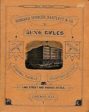 1884 HIBBARD,SPENCER,BARTLETT & CO. GUNS,RIFLES,AMMUNITION CATALOG REPRINT