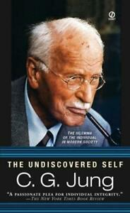 The Undiscovered Self by C. G. Jung (author)