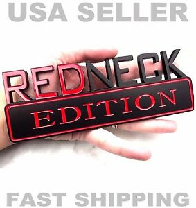 REDNECK EDITION HIGH QUALITY DECAL SEMI TRUCK TRAILER PLAQUE EMBLEM LOGO HOOD