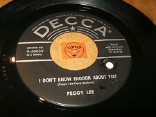 PEGGY LEE - I DON'T KNOW ENOUGH ABOUT YOU - YOU  / LISTEN - ROCK JAZZ GIRL