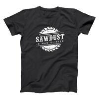 Sawdust Is Man Glitter  Woodworking Fathers Funny Black Basic Men's T-Shirt