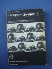 BARUFFI-IL DESIDERIO DI MATERNITA'-BORINGHIERI 1979