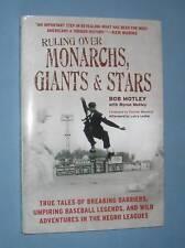 *  RULING OVER MONARCHS, GIANTS & STARS  *  Negro League baseball history  -  hc