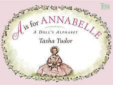 A is for Annabelle: A Doll's Alphabet (Tasha Tudor Collection) by Tasha Tudor