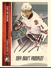MICHAEL DAL COLLE 2014 LEAF IN THE GAME ITG DRAFT PROSPECTS ON CARD SILVER AUTO