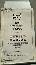 1941 LINCOLN ZEPHYR / CONTINENTAL RADIO ROTO SELECTOR OWNERS MANUAL 202-216R2