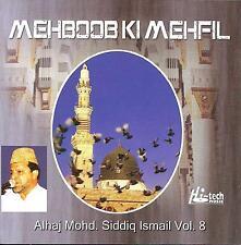 alhaj Mohammad Siddiq ISMAIL - Mehboob Ki mehfil - VOL.8 -Nuevo Naat Cd