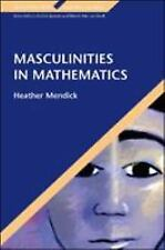 Educating Boys, Learning Gender: Masculinities in Mathematics (Like New)