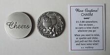 L 1x Cheers Glass of WINE ANYTIME Pocket Token Charm ganz grapes lover relax