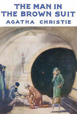 The Man in the Brown Suit by Agatha Christie (Hardback, 2007)