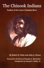 The Chinook Indians: Traders of the Lower Columbia River (Civilization of the Am