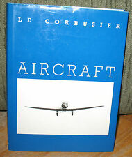 Le Corbusier Aircraft The New Vision Universe 1988 1st HC Dust Jacket Airplanes