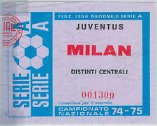 65583 - Vecchio  BIGLIETTO PARTITA CALCIO - 1974 / 1975 : JUVENTUS / MILAN
