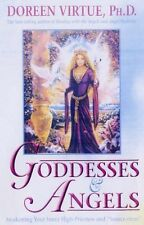 Goddesses And Angels: Awakening Your Inner High Priestess And Sorceress: Awake,