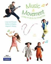 Music and Movement: A Way of Life for the Young Child (6th Edition)-ExLibrary