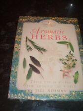AROMATIC HERBS,Jill Norman