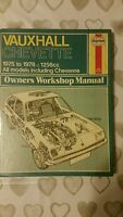 VAUXHALL CHEVETTE 1975 TO 1978 1256cc HAYNES WORKSHOP MANUAL 285 USED CONDITION