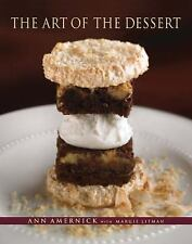 The Art of the Dessert by Ann Amernick (2007, Hardcover)