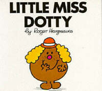 (Good)-Little Miss Dotty (Little Miss library) (Paperback)-Hargreaves, Roger-074