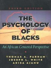 The Psychology of Blacks: An African Centered Perspective (3rd Edition), Ajamu,