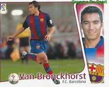 VAN BRONCKHORST NETHERLANDS FC.BARCELONA CROMO STICKER LIGA ESTE 2005 PANINI