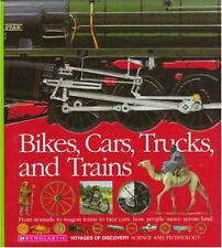 Bikes, Cars, Trucks, and Trains (Voyages of Discov