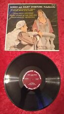 """Tchaikowsky Romeo And Juliet Overture 12"""" 33 RPM LP Vinyl Record VG+ #11"""