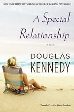 A Special Relationship by Douglas Kennedy (2011, Paperback) 556