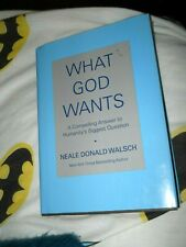New listing Book - What God Wants by Neale Donald Walsch, Ny Times best-selling author