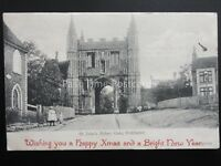 Essex COLCHESTER St Johns Abbey Gate HAPPY XMAS & NEW YEAR c1905 Postcard