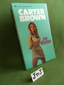 CARTER BROWN THE WANTON (AN AL WHEELER BOOK) UK PAPERBACK 1968