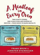 A Meatloaf in Every Oven: Two Chatty Cooks, One Iconic Dish and Dozens of Recipe