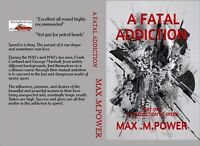 Historic novel-A Fatal Addiction, The Seduction of Speed,Brooklands, Isle of Man