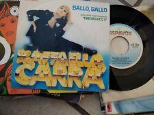 """7"""" RAFFAELLA CARRA' BALLO BALLO DAMMI UN BACIO EX/EX+"""
