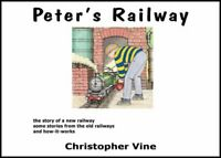 Peter's Railway: The Story of a New Railway: Some Stories from the Old-ExLibrary