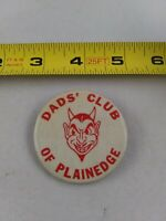 Vintage Dad's Club Plainedge pin button pinback New York **ee2